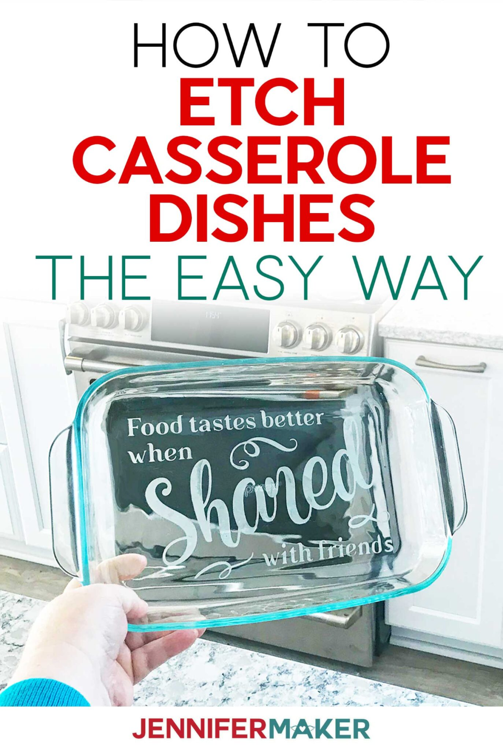 Diy Etched Casserole Dish Personalize A Glass Pyrex Jennifer Maker In 2020 Etched Casserole Dish Cricut Stencils Etching Glassware Diy