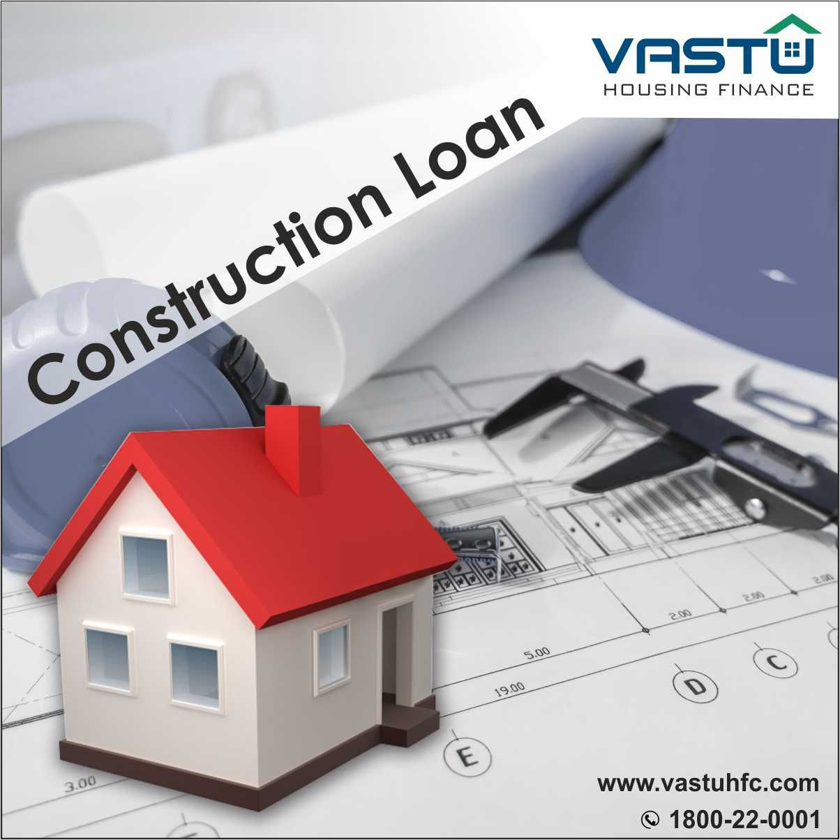 Easy Way Home Construction Loan Apply Today Loans Homeloan