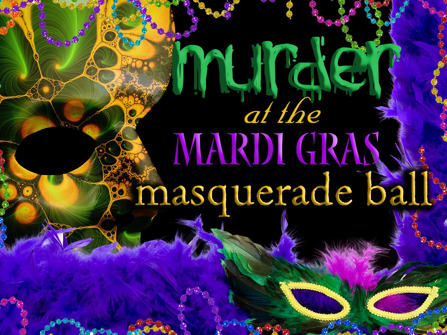 Murder at the Mardi Gras Masquerade Ball - Instant Download  - New game!