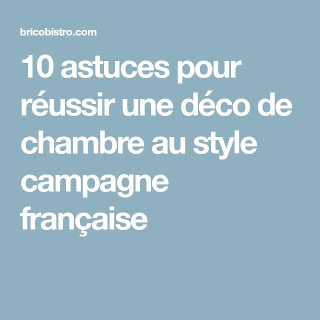 10 astuces pour réussir une déco de chambre au style campagne française