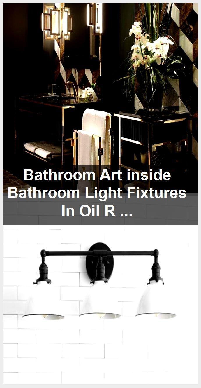 Photo of Badezimmerkunst in Badezimmerleuchten aus ölgeriebener Bronze zwischen Bathroo …, #Art #b …