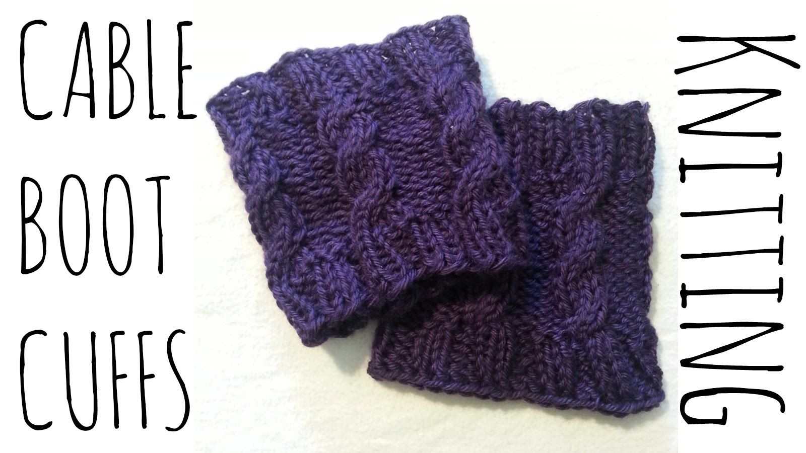 How to make cable boot cuffs! Very simple & easy pattern. Perfect ...