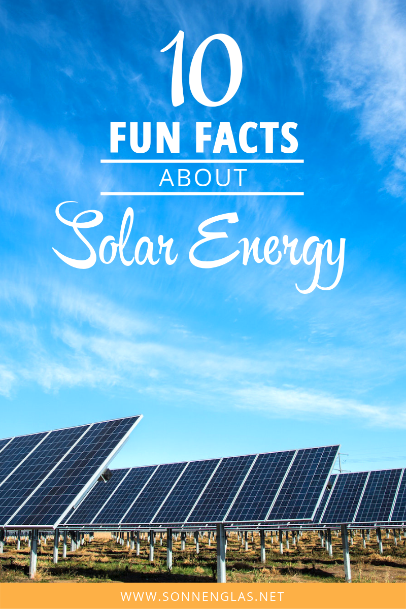 10 Fun Facts About Solar Energy Solar Energy Facts Solar Facts Solar Energy