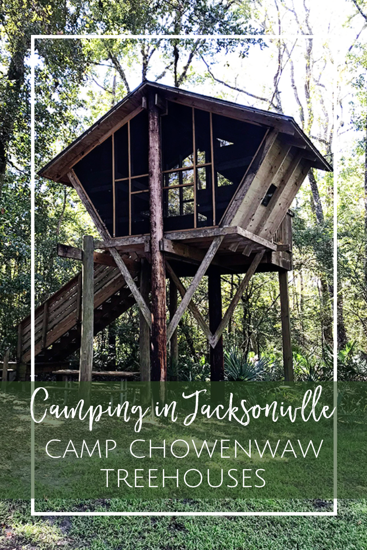 Treehouse Camping in Jacksonville:: Camp Chowenwaw Park ...