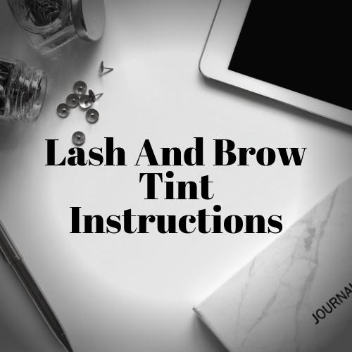 Lash and Brow Tint Instructions, Lash Tint, Brow Tint