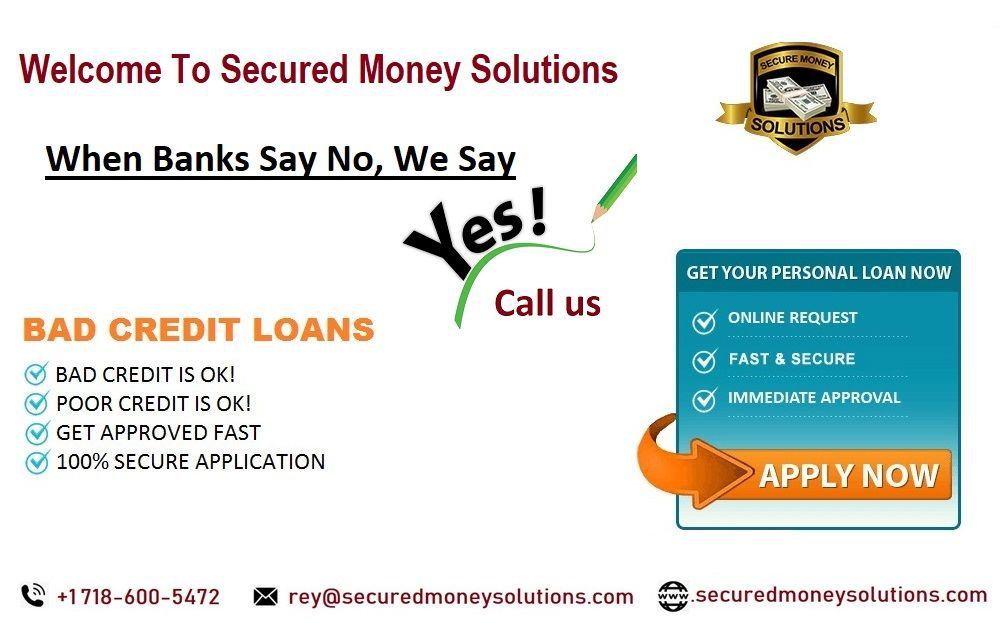 When Banks Say No We Say Yes Business Loans Personal Loans Loans For Bad Credit