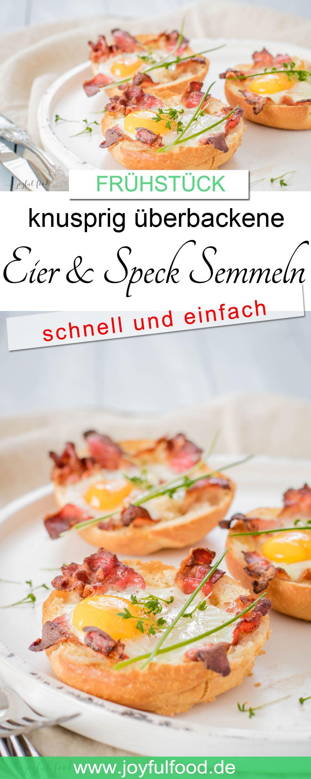 Eier und Speck Semmeln knusprig überbacken #brunchideen