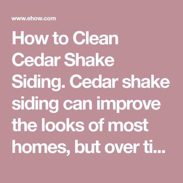 Best How To Clean Cedar Shake Siding Cedar Shake Siding Shake Siding Cedar Shakes 400 x 300