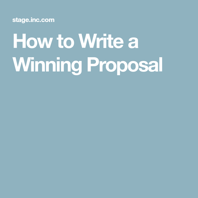How To Write A Winning Proposal  Proposals And Sales Proposal