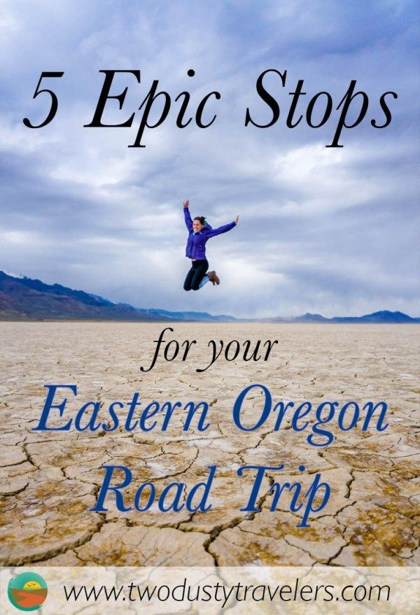 5 Epic Stops for Your Eastern Oregon Road Trip - Two Dusty Travelers #oregontravel