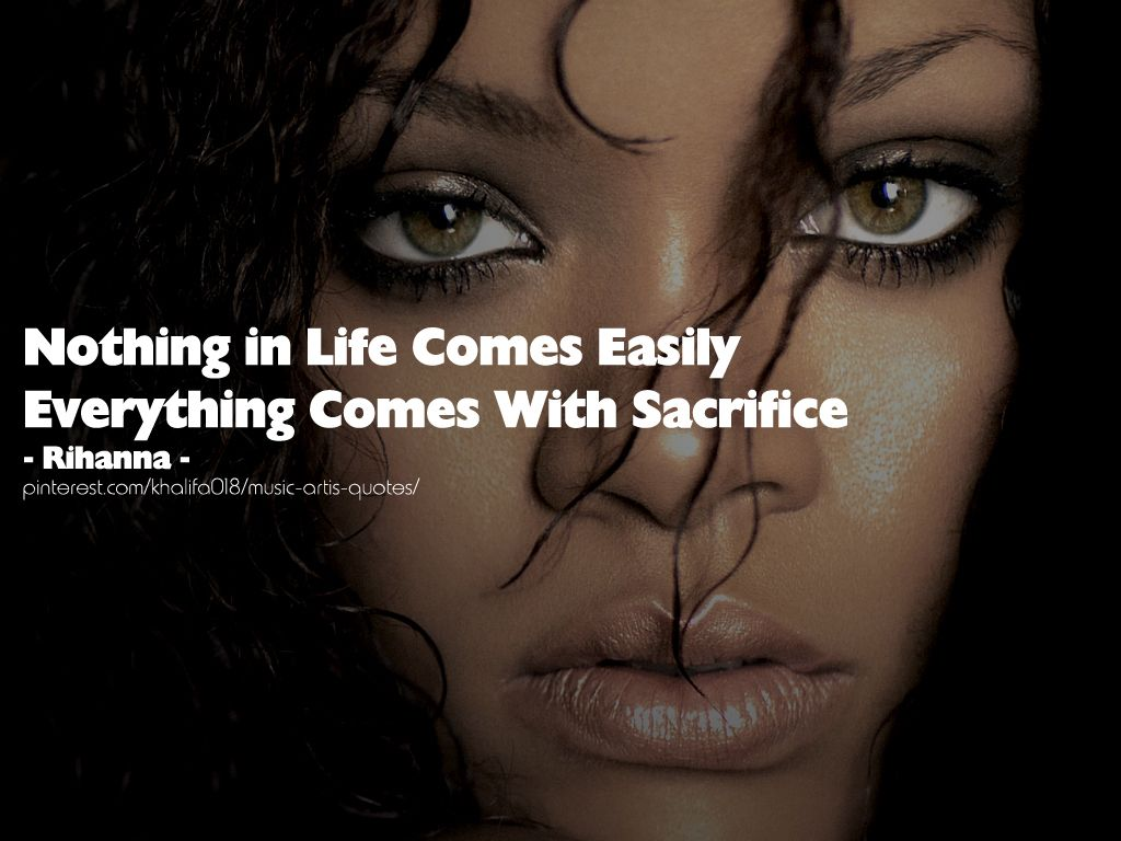 Hottest quot older quot celebrity page 5 - Rihanna Quotes Everything Comes With A Sacrifice