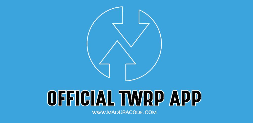 Official TWRP App Premium v1 16 Apk | Premium Android Apps | App