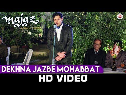 Dekhna Jazbe Mohabbat - Majaz Ae Gham-E-Dil Kya Karun (2016) in MP4(HD, Normal) and 3GP Bollywood Video