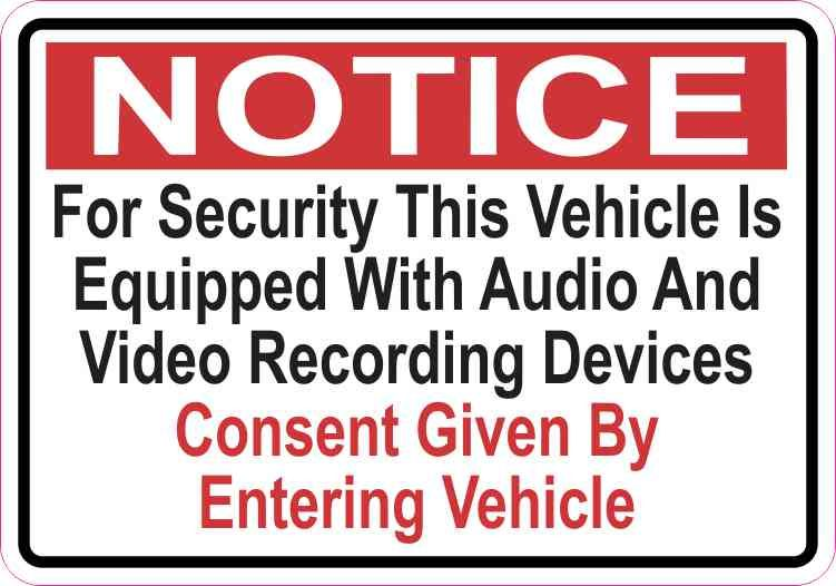 5x3.5 Notice Vehicle Is Equipped With Audio And Video