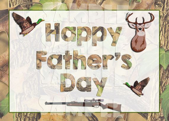 Printable FATHER'S DAY CARD - Hunting Themed Father's Day Card - Camo Father's Day Card - Diy Father's Day Card - Instant Download