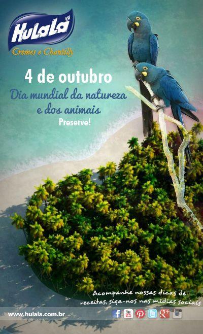 04 De Outubro Dia Da Natureza E Dos Animais Preserve Natureza