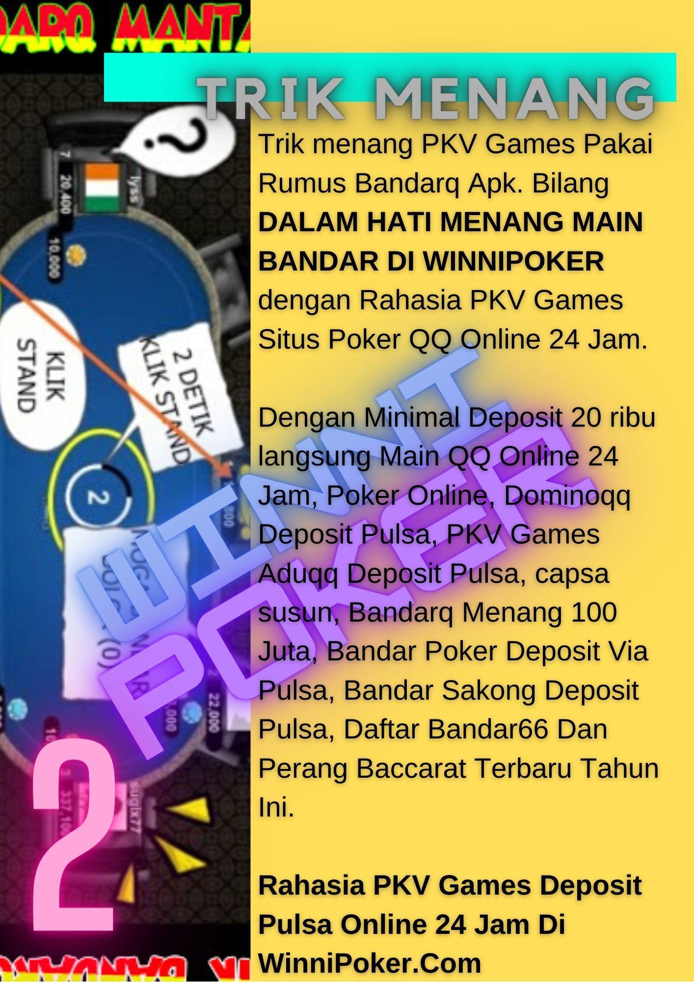 Trik Menang Pkv Games Pakai Rumus Bandarq Apk Online How To Make Make It Yourself