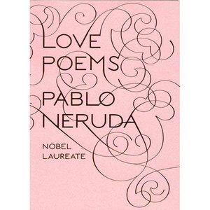 Pablo Neruda poetry is beautiful at weddings