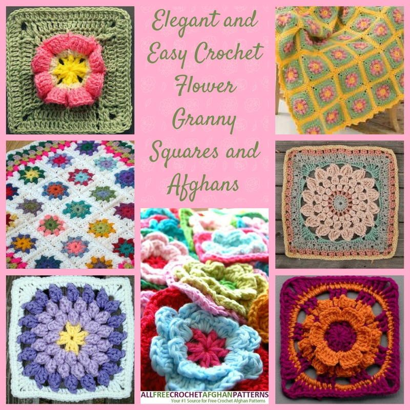 17 Elegant And Easy Crochet Flower Granny Squares And Afghans Easy