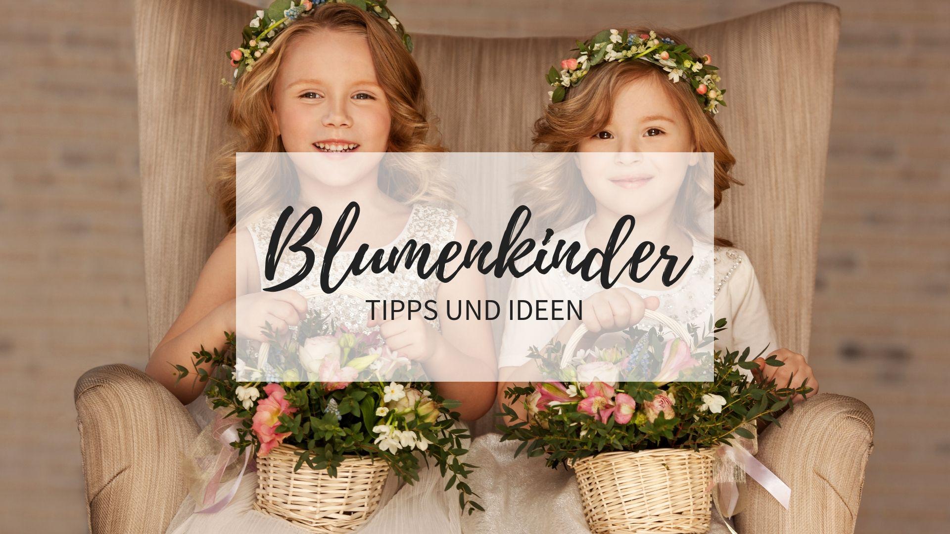 Blumenkinder Auf Der Hochzeit Tipps Und Ideen Hochzeitskiste Blumenkinder Hochzeit Blumenkinder Hochzeit