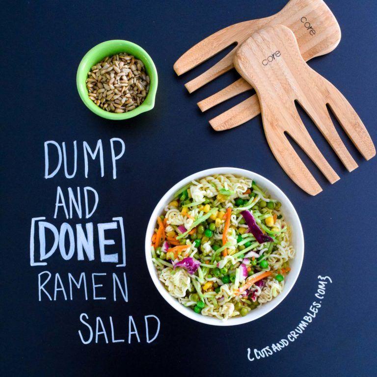 Dump and Done Ramen Salad | Cuts and Crumbles