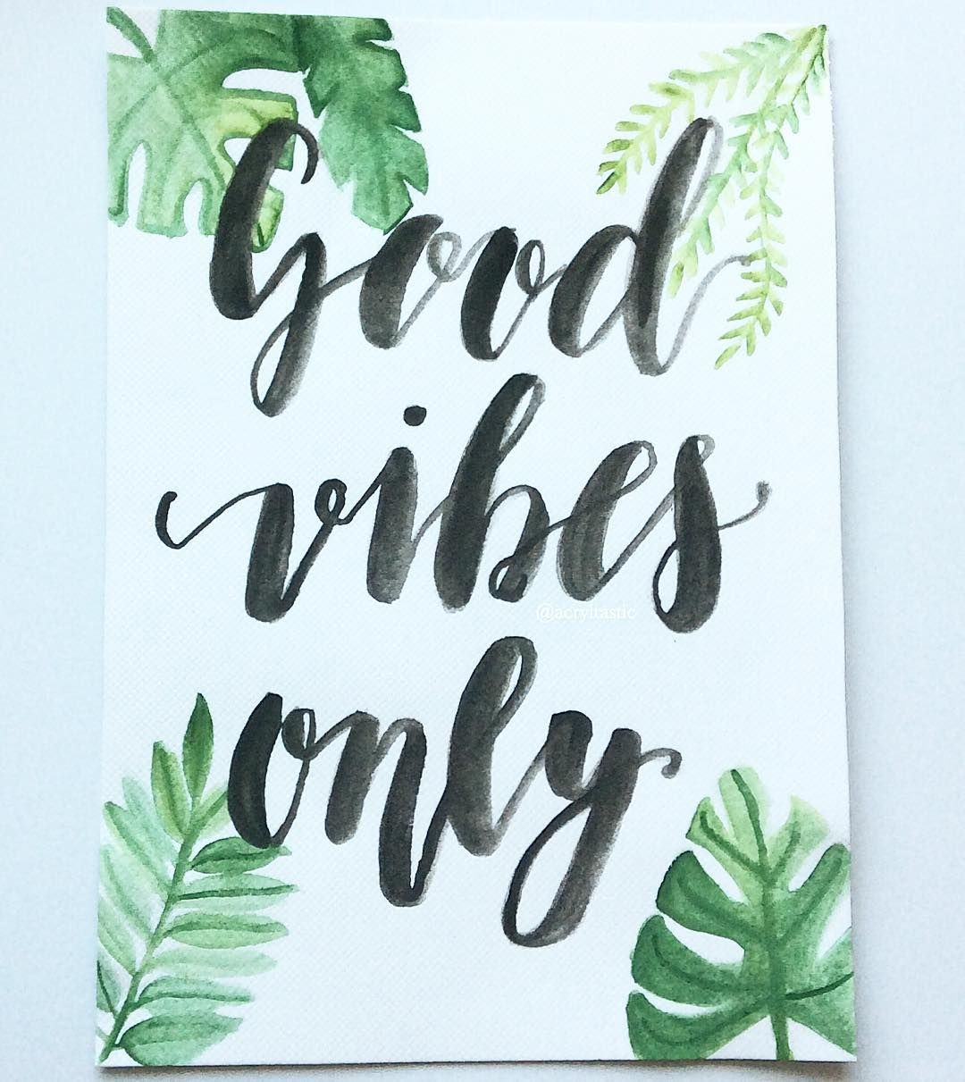 Good Vibes Only Goodvibesonly Vibes Handlettering