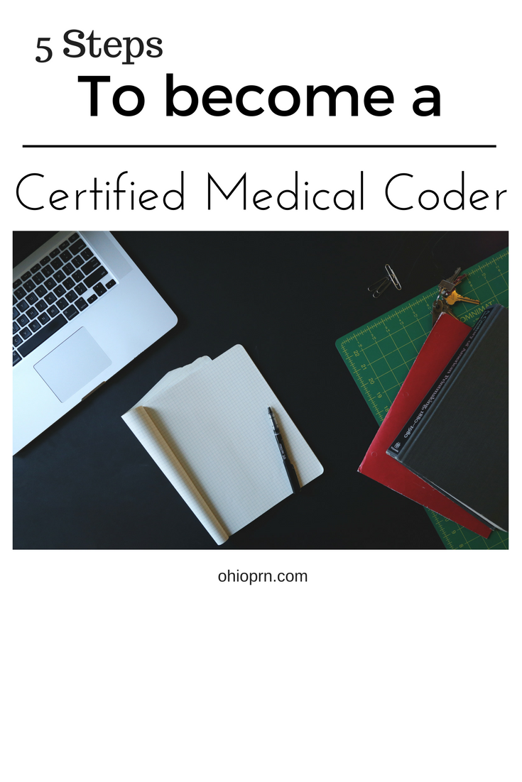 5 Steps To Become A Certified Marketable Medical Coder Let Me Show