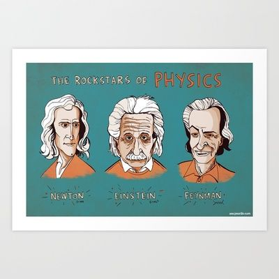 Rockstars Of Physics Art Print By Zen Pencils 17 00 I Can T Even Describe How Much I Adore This Cute Happy Birthday Quotes Richard Feynman Quotes Physics