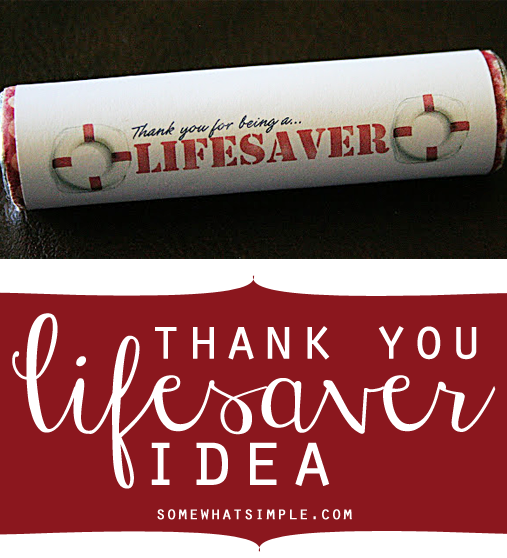 You Re A Lifesaver Printable Wrappers Staff Gifts Teacher Candy Gifts Life Savers