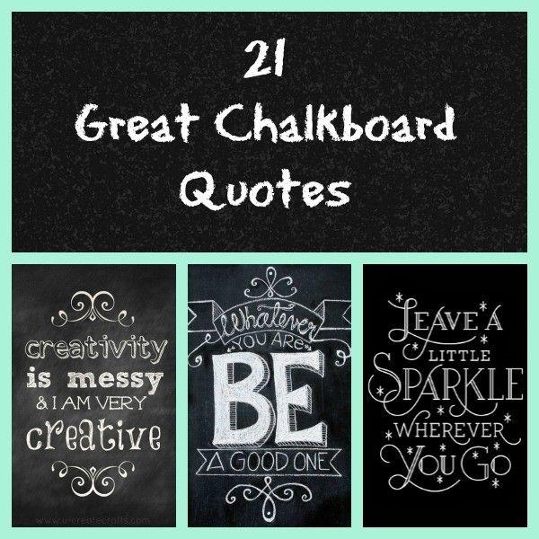 21 Great Chalkboard Quotes Chalkboard Chalkboard Lettering