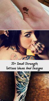 Photo of 35+ Small Strength Tattoos Ideas And Designs – The Life Ideas #tattoodesignsSh…