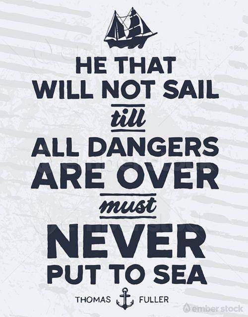 Never Put To Sea Sailing Quote Citazioni Marinaresche