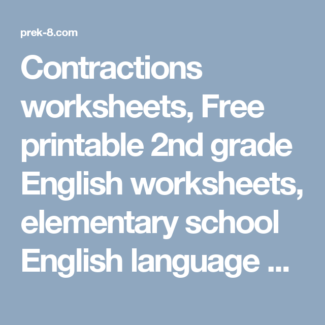 Contractions Worksheets Free Printable 2nd Grade English Worksheet