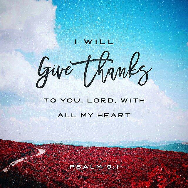 #glword I will praise you LORD with all my heart; I will tell of all the marvelous things you have done. Psalms 9:1  #holybible