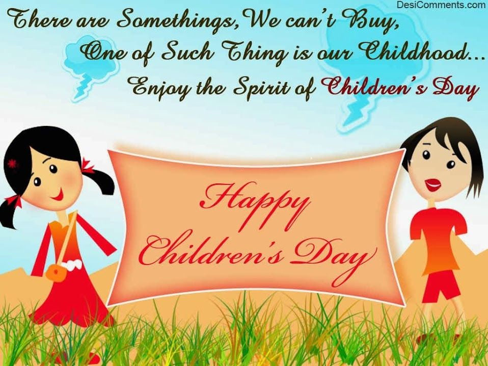 happy children s day to one and everyone never ever let the child  happy children s day to one and everyone never ever let the child inside you go