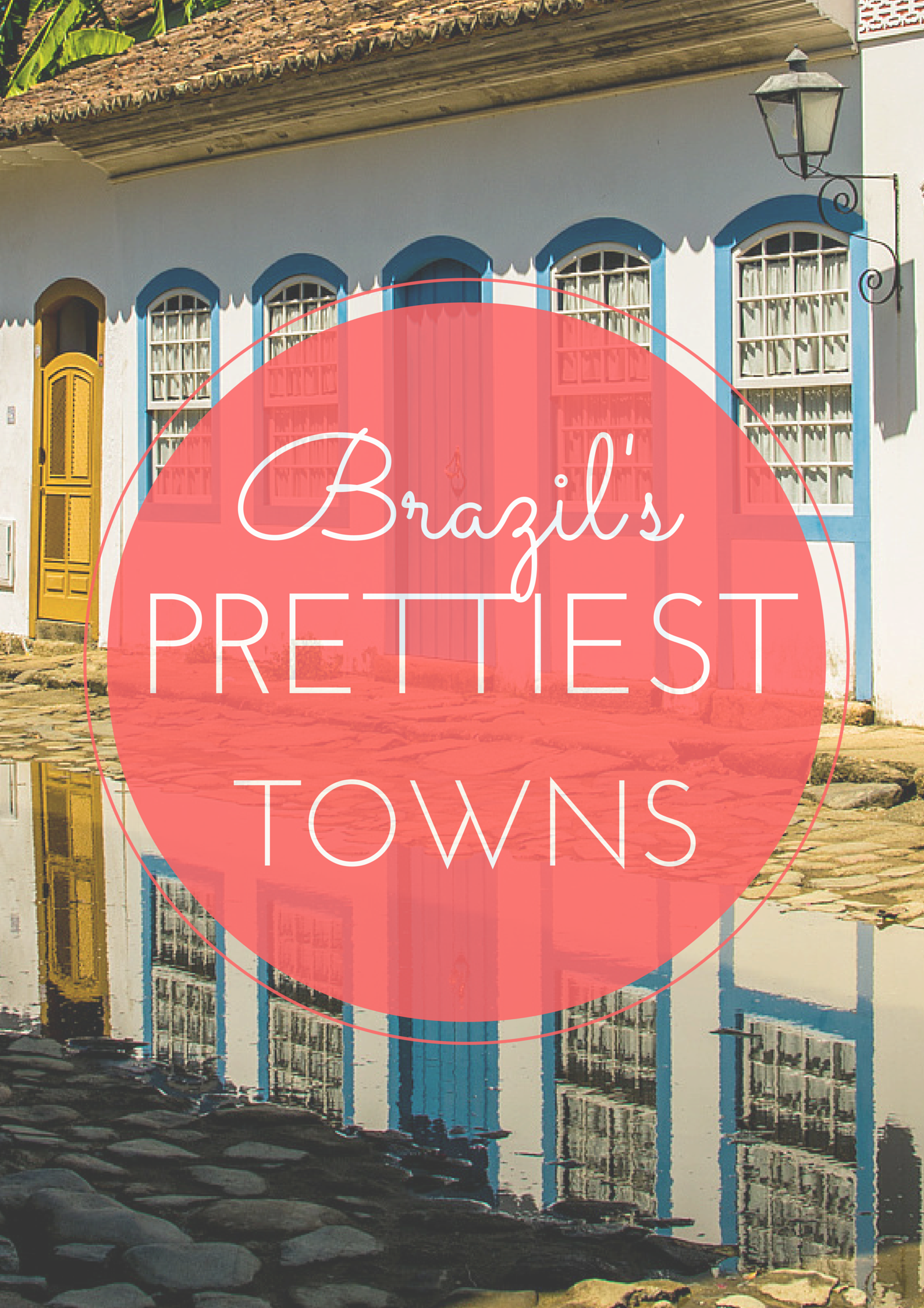 Some serious wanderlust inducing sights. Here are Brazil's most beautiful colonial towns #brazil #travel #backpacking -->