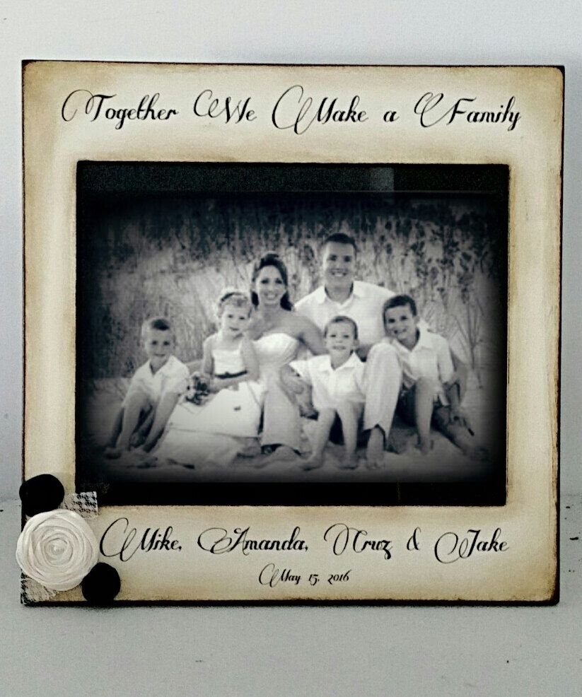 Blended Family Picture Frame Together We Make A Rustic France Adorned With Flowers