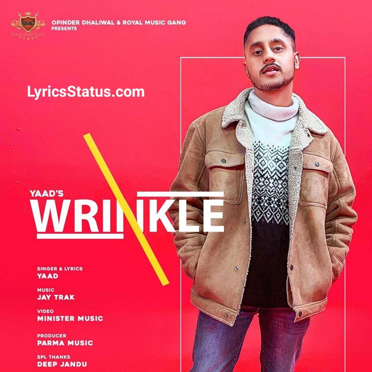 Yaad Wrinkle Karan Aujla Lyrics Status Download Video In 2020 Latest Song Lyrics Lyrics Royal Music