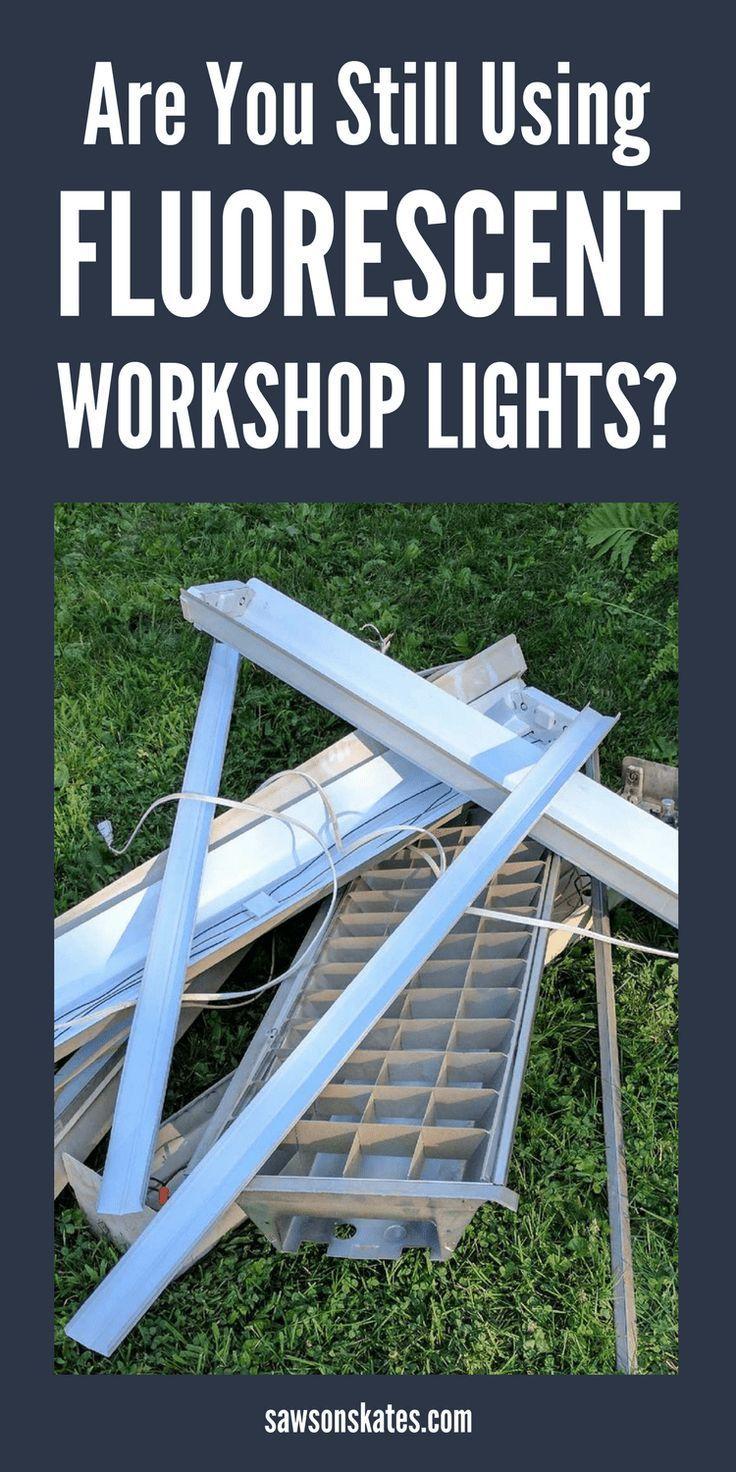 LED Shop Lights vs. Fluorescent Shop Lights | Ultimate DIY Bloggers | Led shop lights, Shop ...