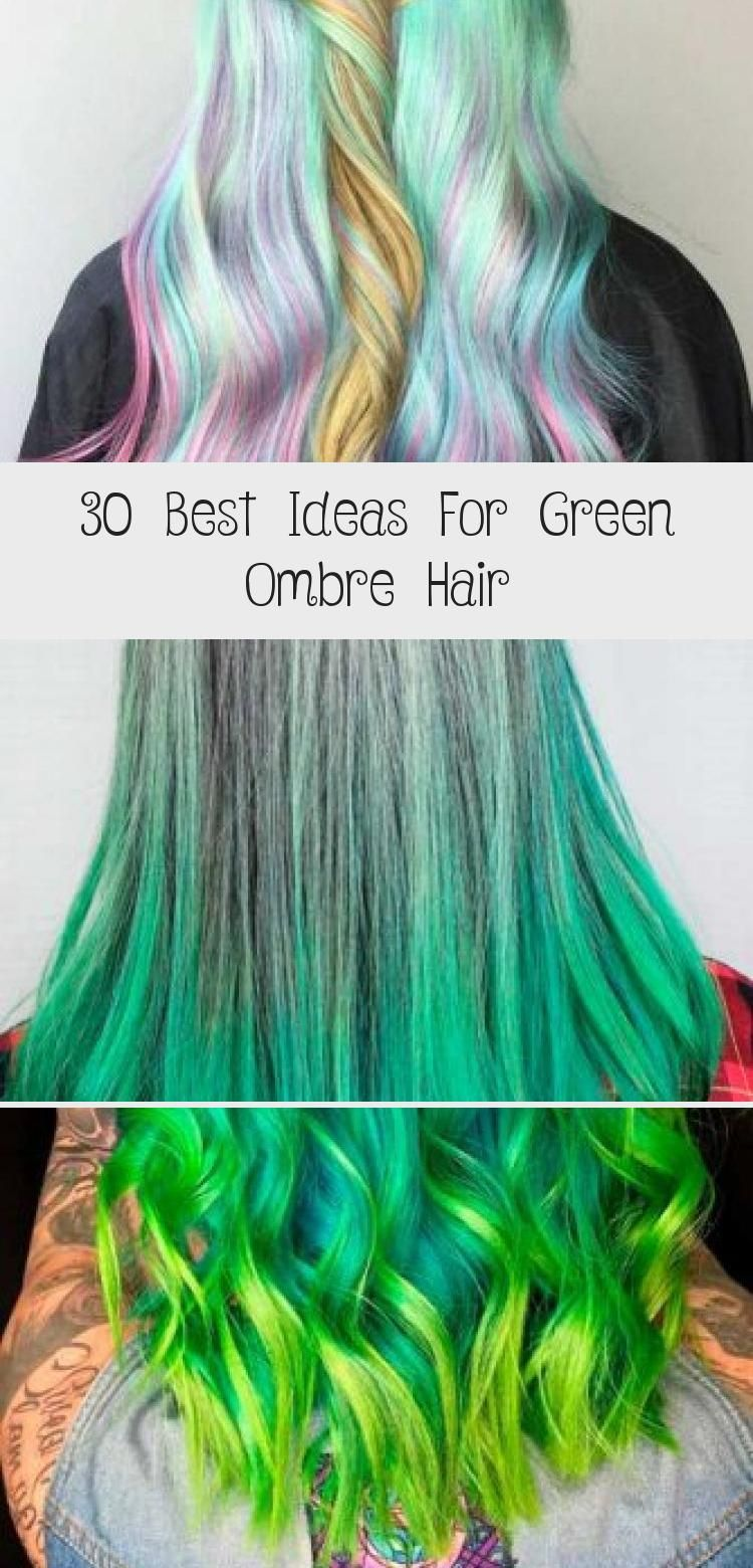 30 Best Ideas For Green Ombre Hair in 2020 | Ombre hair ...