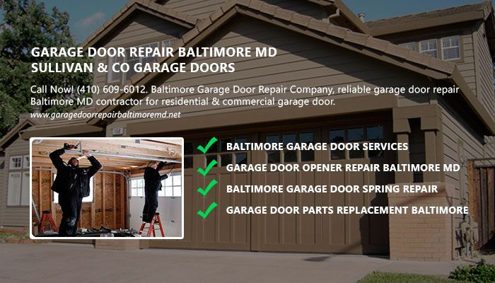 Call Now 410 609 6012 Baltimore Garage Door Repair Company