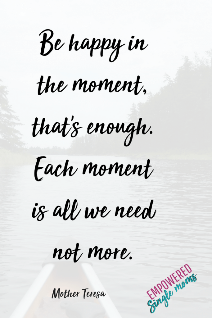 Single Mom Inspirational Quotes For When You Need To Be Strong