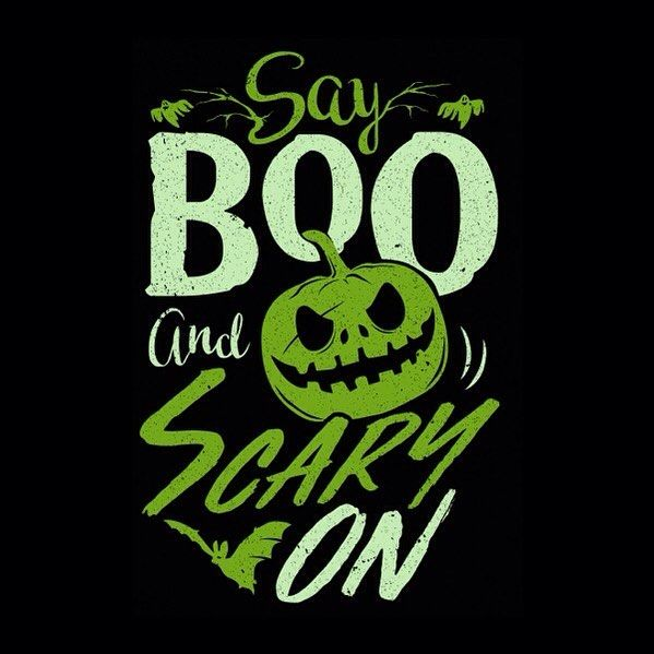 Say Boo And Scary On. . . . #tshirt #tshirtdesign #teespring #