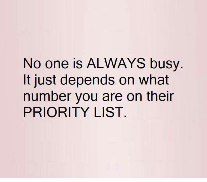 Truth!We make time for what we value most. #knowyourworth