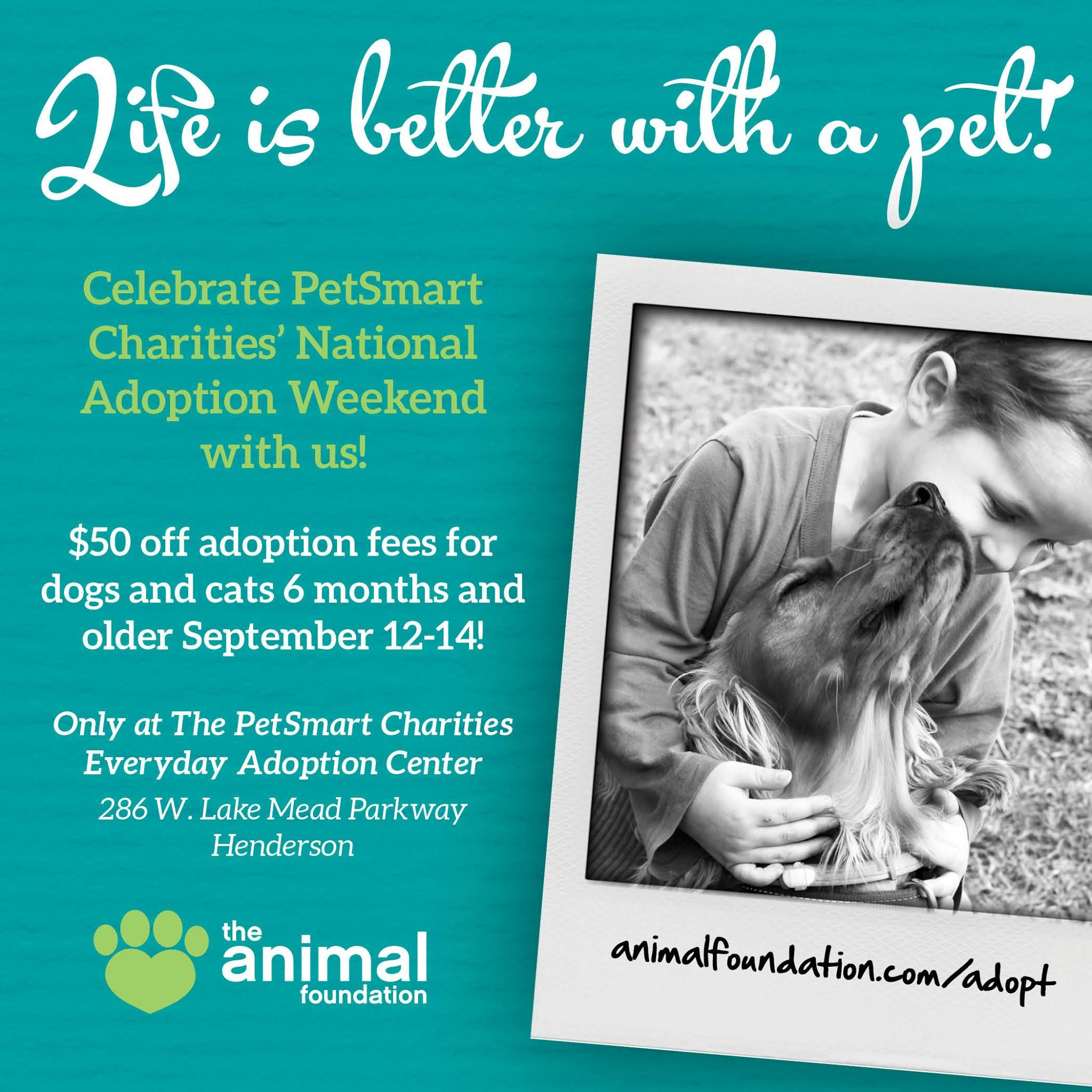 Life Is Better With A Pet Join Us For The Petsmart Charities National Adoption Weekend This Friday Saturday And Sunday Adoption Fe Petsmart Adoption Charity
