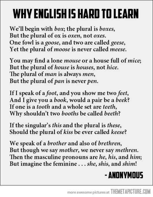 Why is the English language hard to learn?
