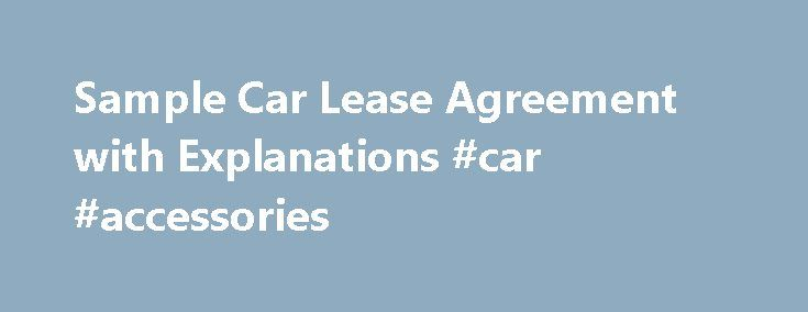 Sample Car Lease Agreement With Explanations Car Accessories