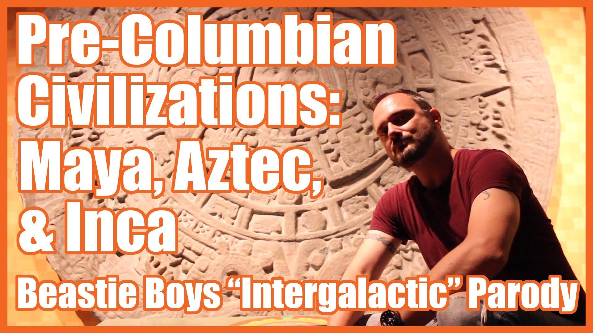 Maya Aztec Amp Inca Beastie Boys Intergalactic Parody