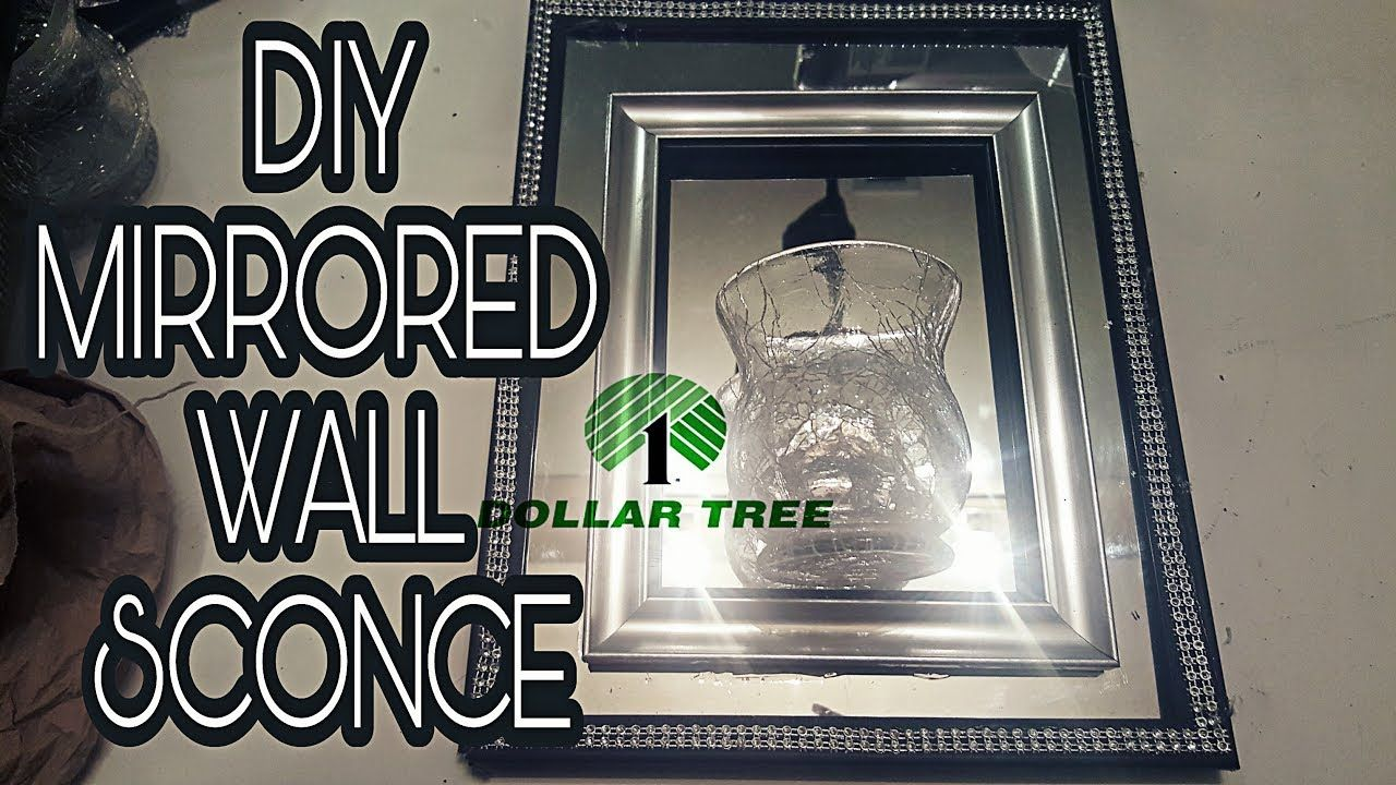 Mirror Sconces Wall Decor: DOLLAR TREE DIY: MIRRORED WALL SCONCE🕉 - YouTube
