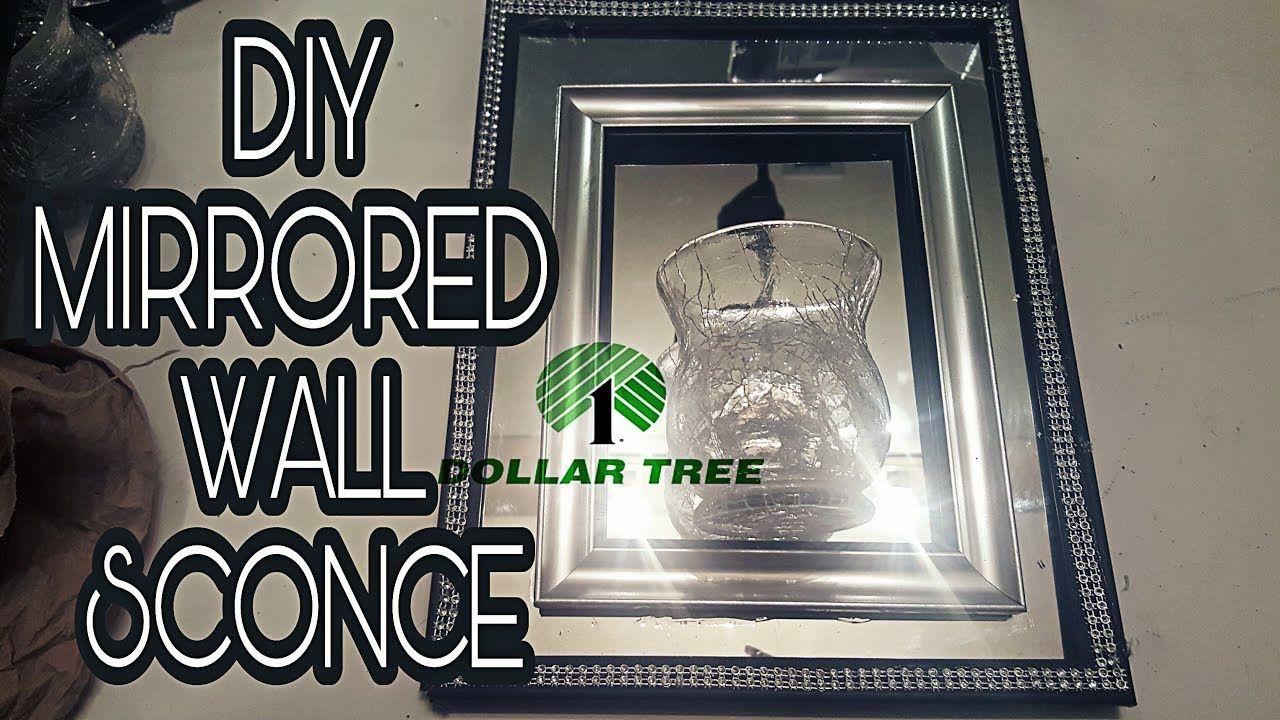 DOLLAR TREE DIY: MIRRORED WALL SCONCE🕉 - YouTube